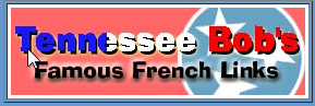 Tennessee Bobs Famous French Links