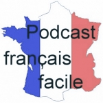 podcast francais facile